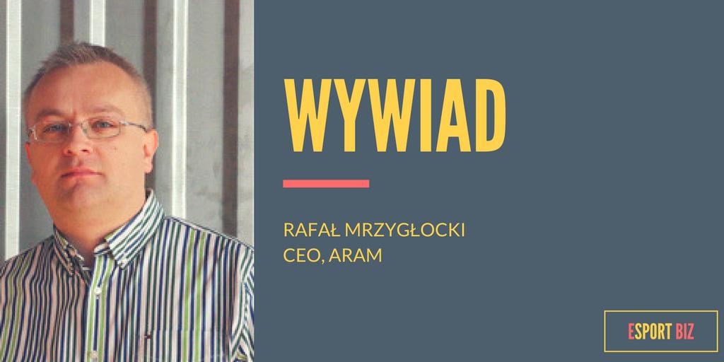 """[Wywiad] Rafał Mrzygłocki, ARAM: """"Projektowanie wydarzeń esportowych nie jest tym samym co projektowanie rozwiązań podczas festiwali muzycznych lub innych rozrywkowych show"""""""